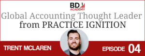 trent mclaren on the BD Academy top 100 club accounting podcast with Rob Brown