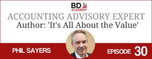 phil sayers on the BD Academy Accounting Influencers podcast with Rob Brown