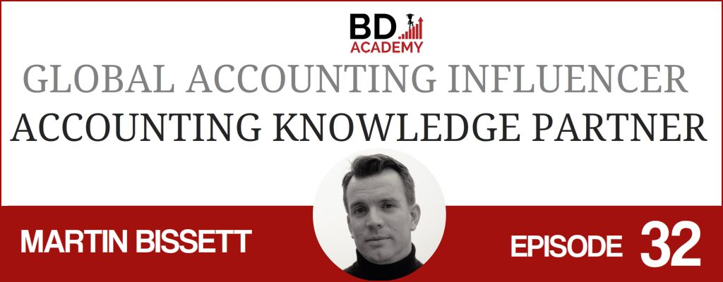 martin bissett on the BD Academy Accounting Influencers podcast with Rob Brown