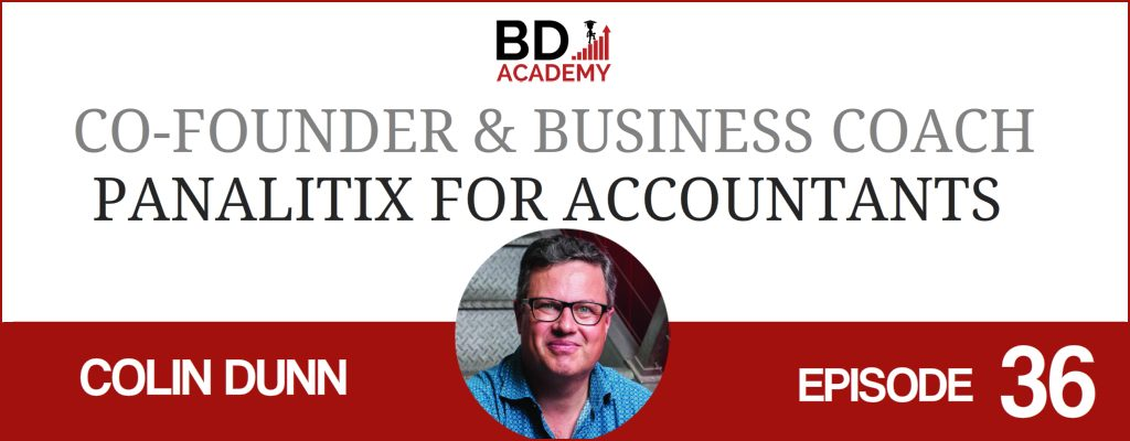 colin dunn on the BD Academy Accounting Influencers podcast with Rob Brown