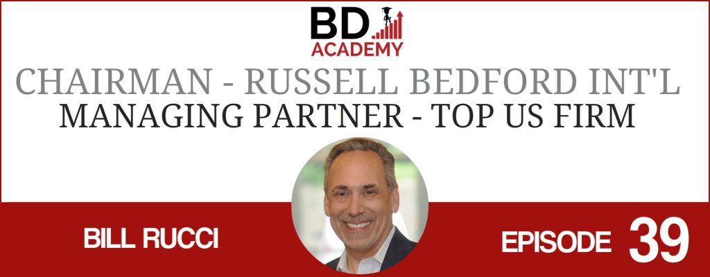 bill rucci on the BD Academy Accounting Influencers podcast with Rob Brown