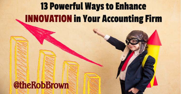 innovation tips for your accounting firm by Rob Brown
