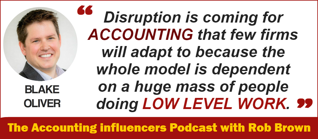 Blake Oliver on the BD Academy Accounting Influencers podcast with Rob Brown