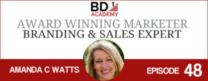 Amanda C Watts on the BD Academy Accounting Influencers podcast with Rob Brown