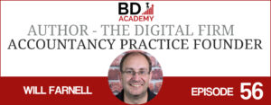 Will Farnell on the BD Academy Accounting Influencers podcast with Rob Brown