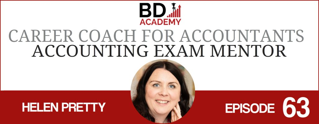 Helen Pretty on the BD Academy Accounting Influencers podcast with Rob Brown