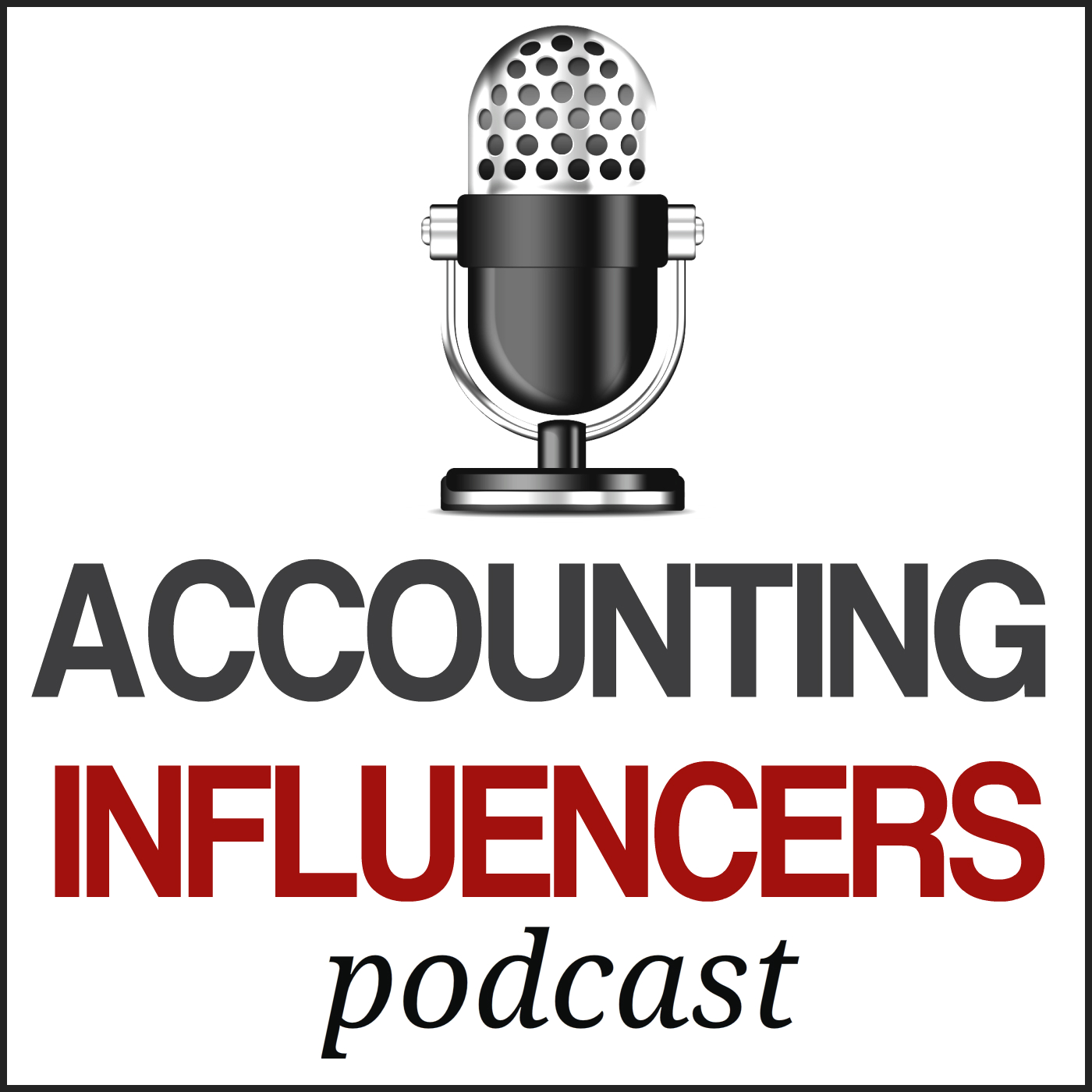 Accounting Influencers podcast with founder of the Business Development Academy Rob Brown
