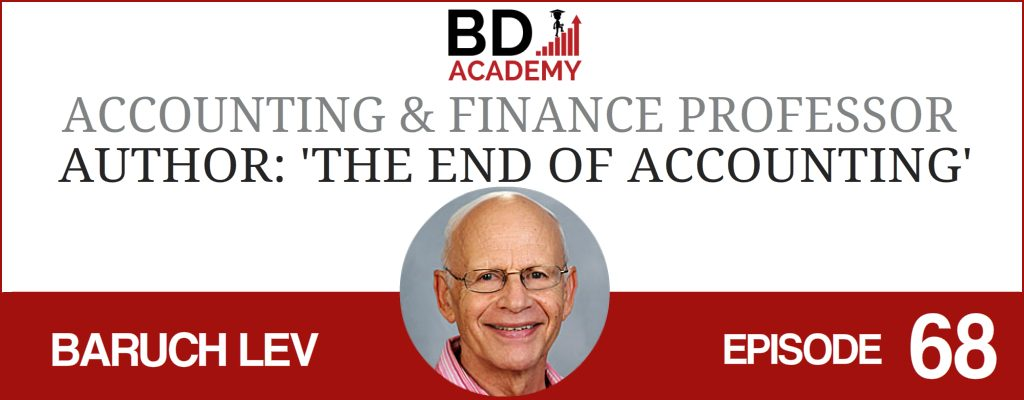 Baruch Lev on the BD Academy Accounting Influencers podcast with Rob Brown