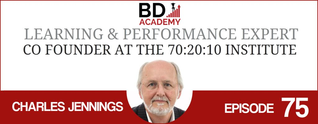 Charles Jennings on the BD Academy Accounting Influencers podcast with Rob Brown