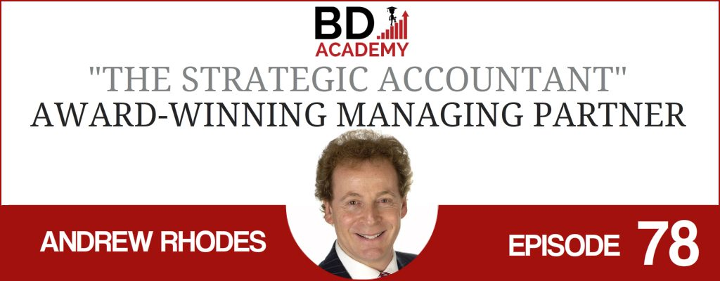 Andrew Rhodes on the BD Academy Accounting Influencers podcast with Rob Brown