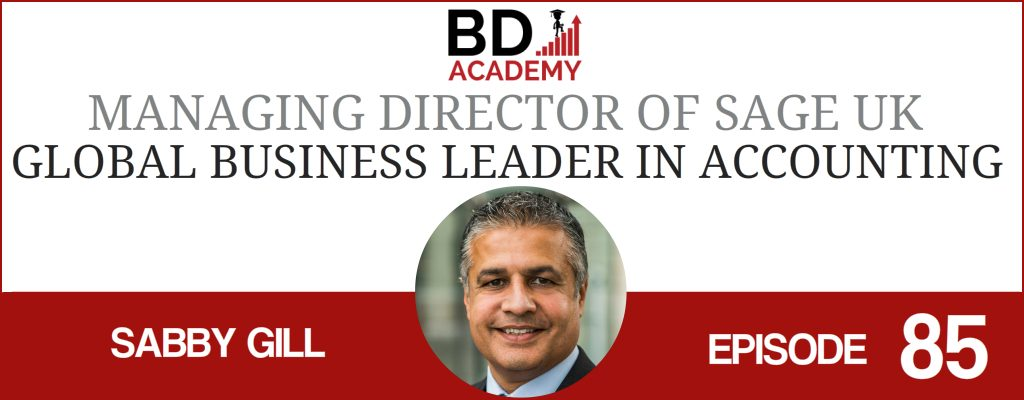 Sabby Gill on the Accounting Influencers podcast with BD Academy founder Rob Brown