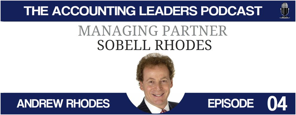 Andrew Rhodes on the Accounting Leaders podcast with BD Academy founder Rob Brown