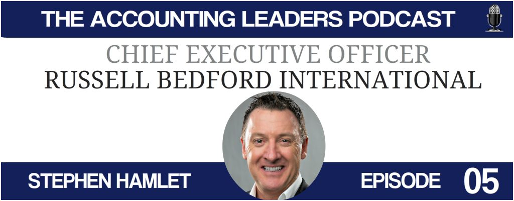 Stephen Hamlet of Russell Bedford International on the Accounting Leaders podcast with BD Academy founder Rob Brown