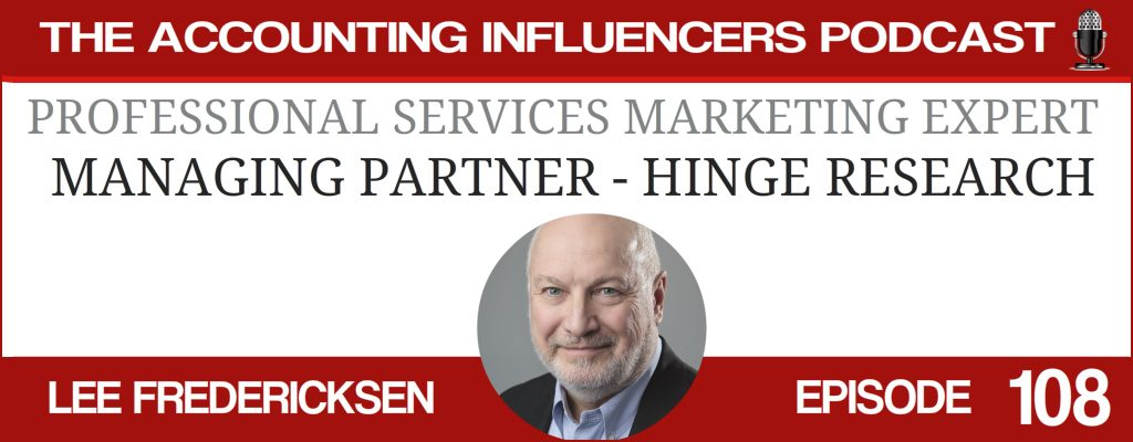 Lee Frederiksen on the Accounting Influencers podcast with BD Academy founder Rob Brown