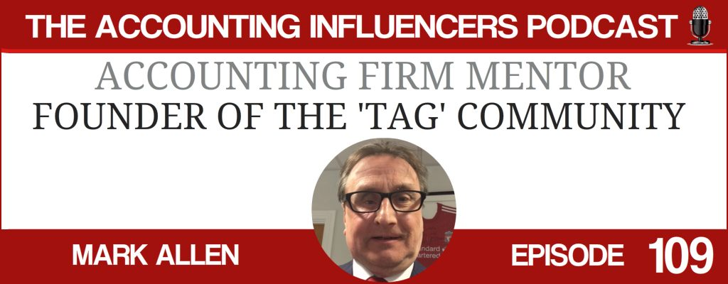 Mark Allen on the Accounting Influencers podcast with BD Academy founder Rob Brown