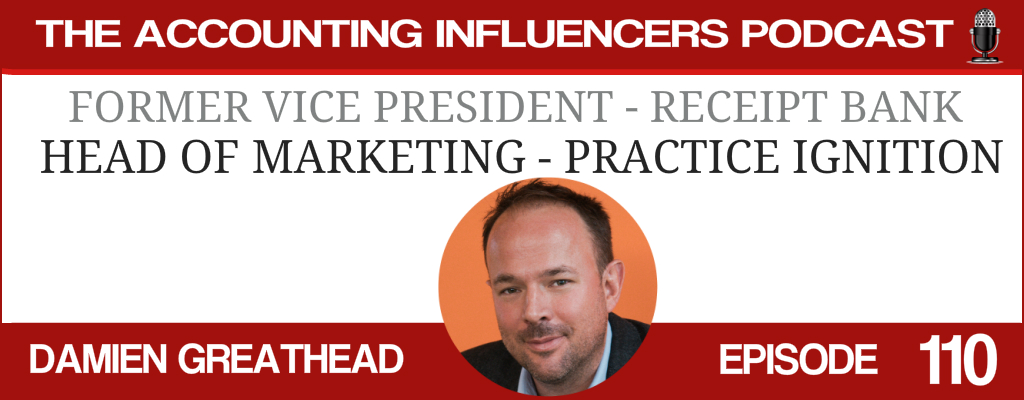 Damien Greathead on the Accounting Influencers podcast with BD Academy founder Rob Brown