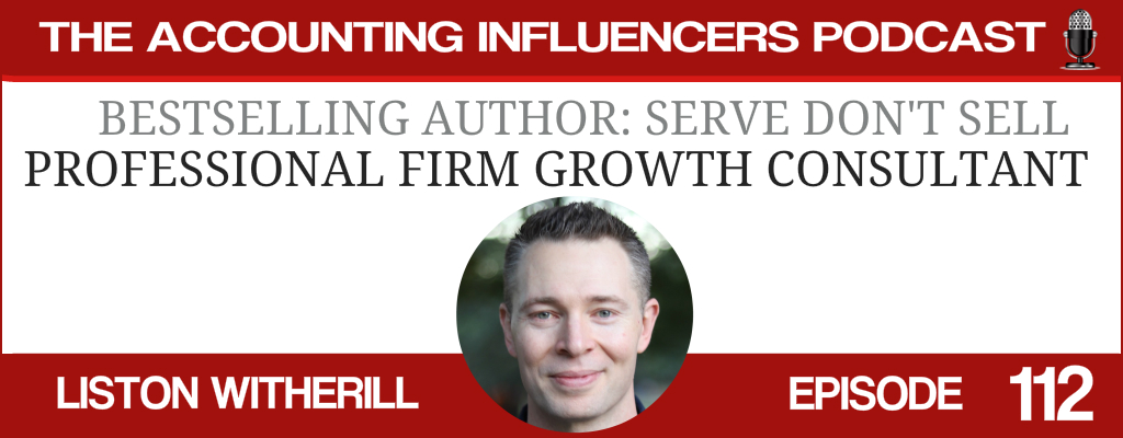 Liston Witherill on the Accounting Influencers podcast with BD Academy founder Rob Brown