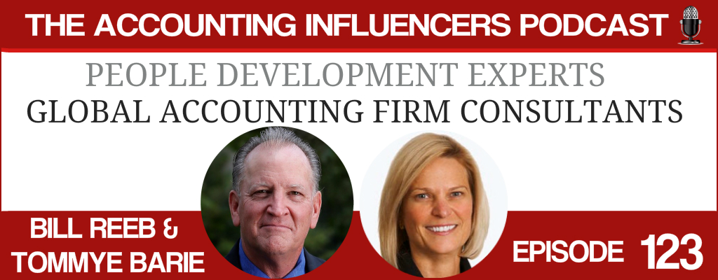 Bill Reeb & Tommye Barie on the Accounting Influencers podcast with BD Academy founder Rob Brown