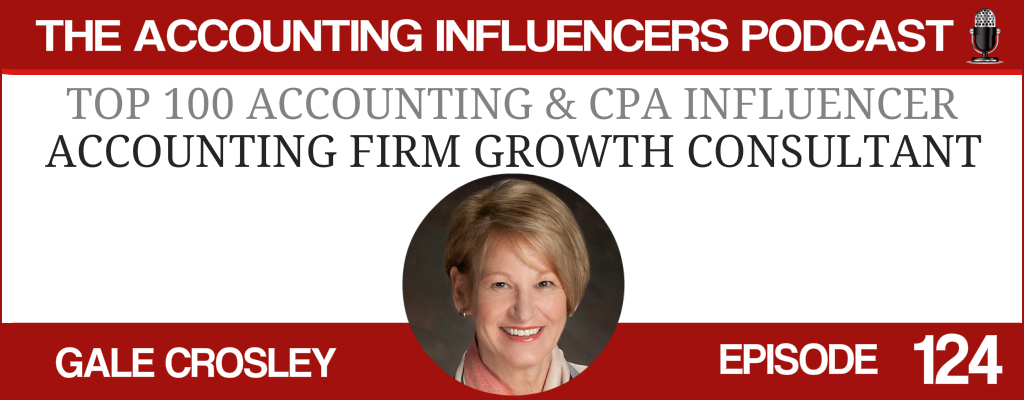 Gale Crosley on the Accounting Influencers podcast with BD Academy founder Rob Brown
